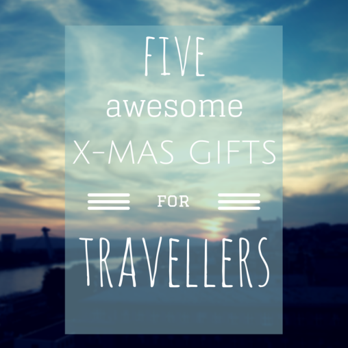 5 X mas gifts for travellers