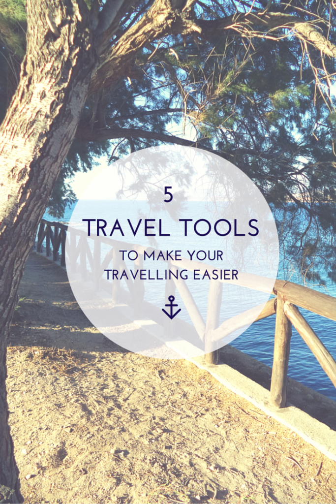 5 TRAVEL TOOLSTO MAKEYOUR TRAVELLING